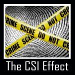 The CSI Effect
