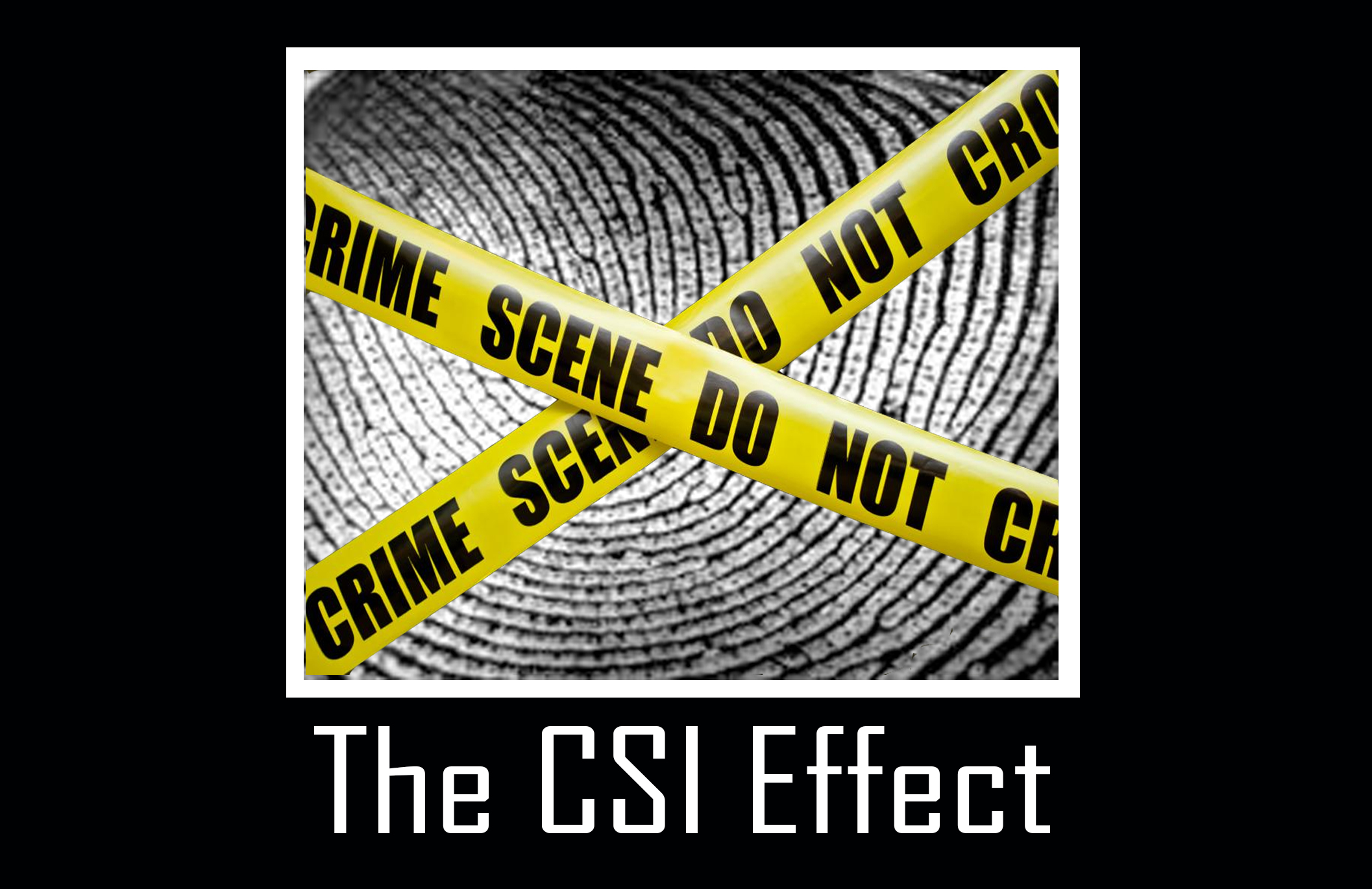 A Look Inside The Csi Effect Center For Statistics And Applications In Forensic Evidence