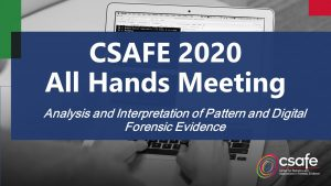 CSAFE 2020 All Hands Meeting