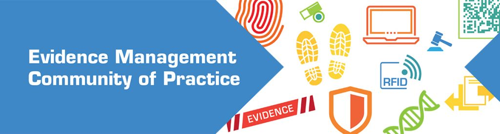 NIST and NIJ seeking participants for Evidence Management Survey