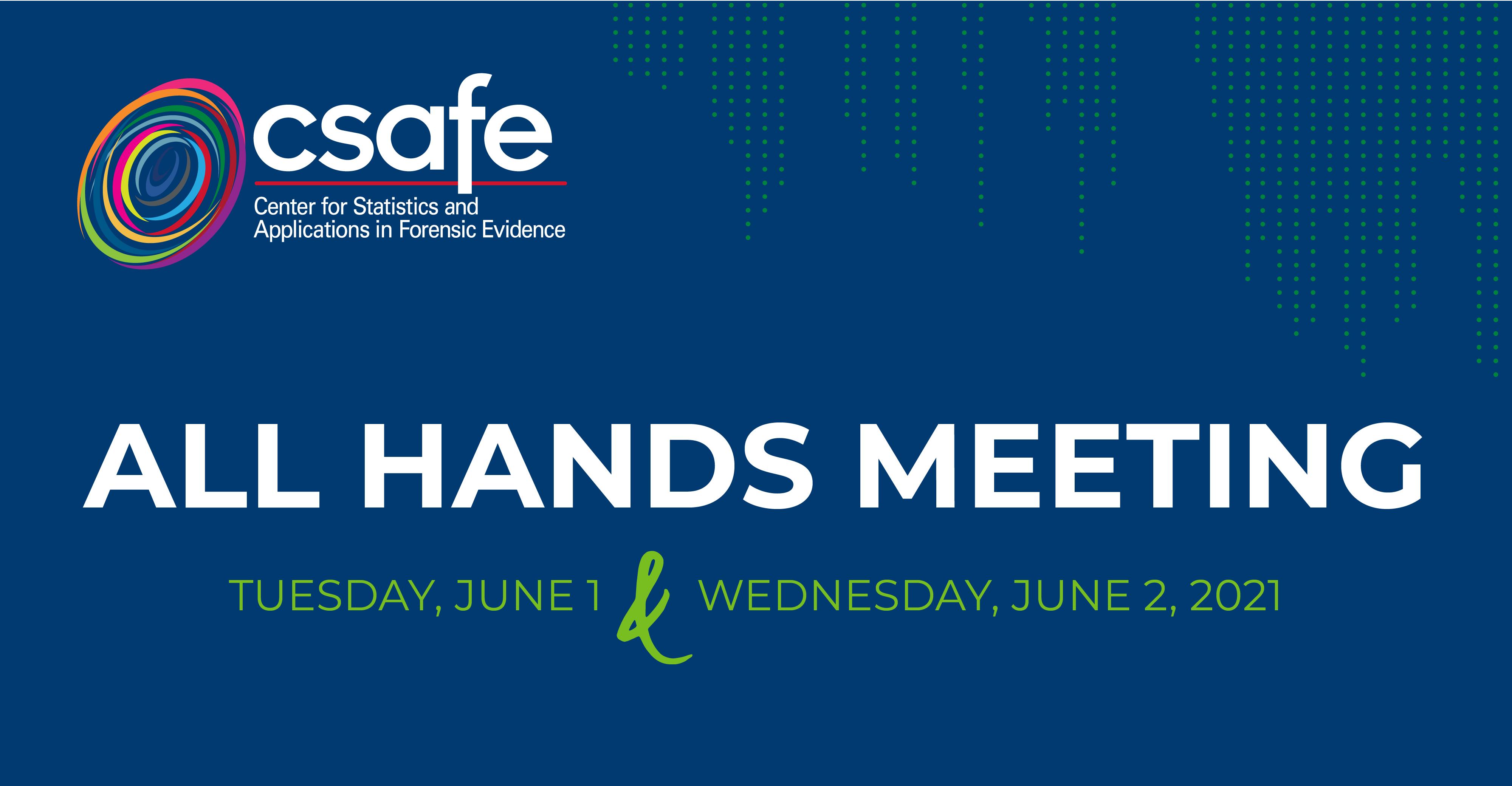 2021 CSAFE All Hands Meeting