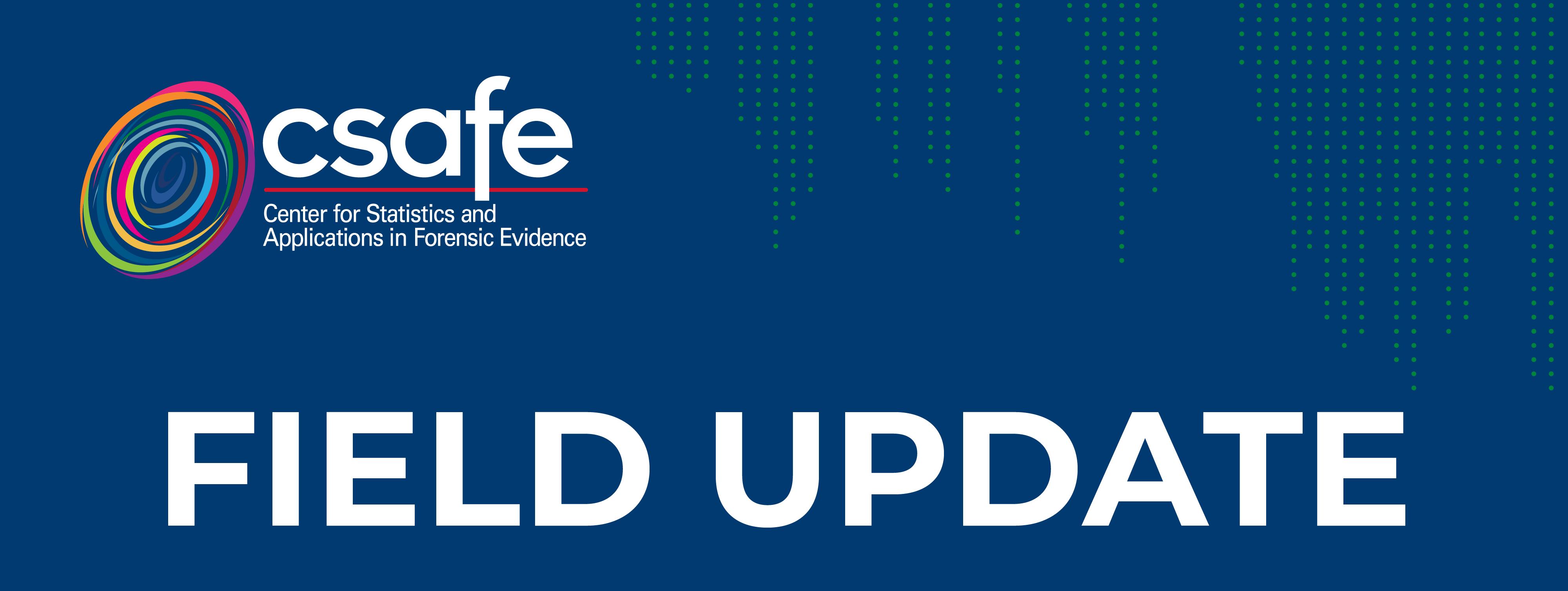CSAFE 2021 Field Update