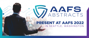 Submit an Abstract for AAFS 2022
