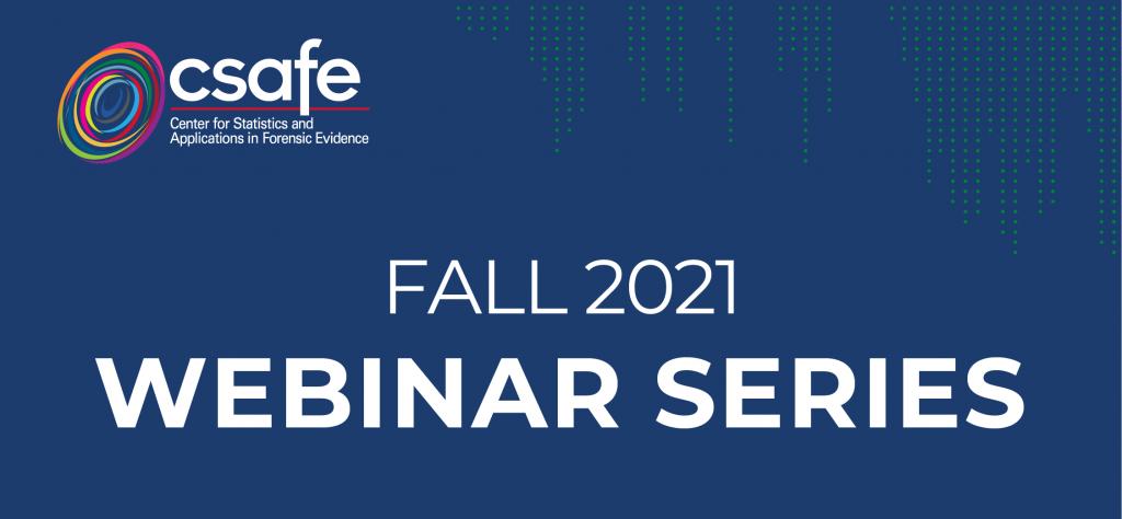 CSAFE Announces Lineup for Fall Webinar Series
