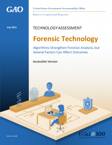 GAO-21-435 — Forensic Technology: Algorithms Strengthen Forensic Analysis, but Several Factors Can Affect Outcomes